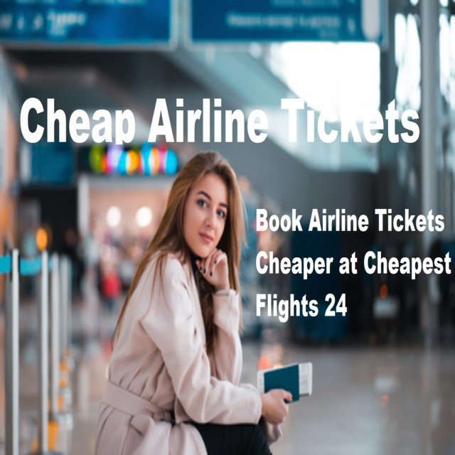 Cheap Tickets & Airline Tickets