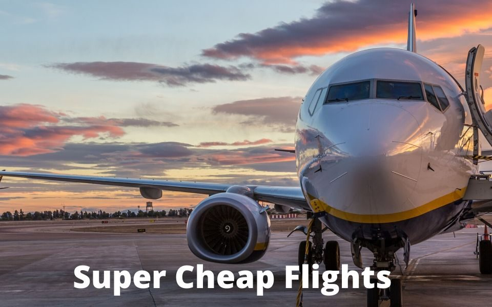 Super Cheap Flights - Very Cheap Flight